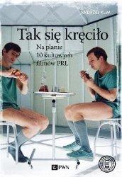 Andrzej Klim • Tak się kręciło