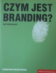 Matthew Healey • Czym jest branding?