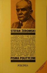 Stefan Żeromski • Pisma polityczne