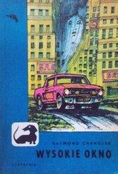 Raymond Chandler • Wysokie okno