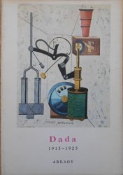 Michael Sanouillet • Dada 1915-1923 [mała encyklopedia sztuki]