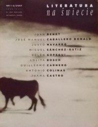 Literatura na świecie 1-2/2007 • Juan Benet, Justo Navarro, Lolita Bosch