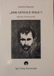Gabriela Matuszek • 'Der Geniale Pole?' Stanisław Przybyszewski