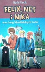 Rafał Kosik • Felix, Net i Nika oraz Gang Niewidzialnych Ludzi