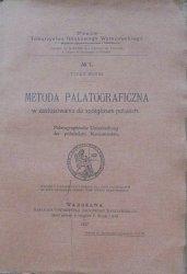 Tytus Benni • Metoda palatograficzna w zastosowaniu do spółgłosek polskich