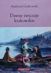 Ambroży Grabowski • Dawne zwyczaje krakowskie