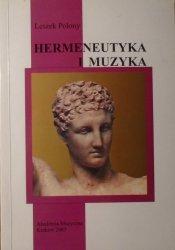 Leszek Polony • Hermeneutyka i muzyka