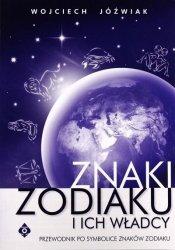 Wojciech Jóźwiak • Znaki zodiaku i ich władcy