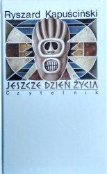 Ryszard Kapuściński • Jeszcze dzień życia