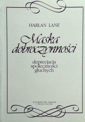 Harlan Lane • Maska dobroczynności. Deprecjacja społeczności głuchych