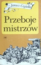 Janusz Cegiełła • Przeboje mistrzów