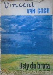 Vincent Van Gogh • Listy do brata