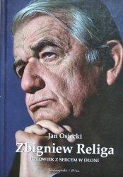 Jan Osiecki • Religa. Człowiek z sercem w dłoni