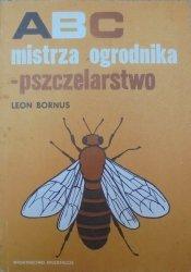 Leon Bornus • ABC mistrza ogrodnika - pszczelarstwo