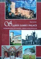 Marek Gaworski • Śląskie zamki i pałace