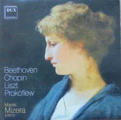 Marek Mizera • Beethoven Chopin Liszt Prokofiew • CD