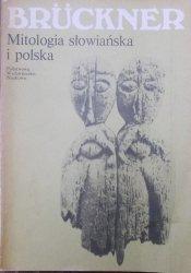 Aleksander Bruckner • Mitologia słowiańska i polska
