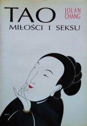 Jolan Chang • Tao Milości i Seksu