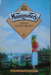 Lucy Maud Montgomery • Dzban ciotki Becky