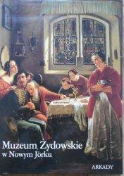 Vivian Mann, Emily Bilski • Muzeum Żydowskie w Nowym Jorku [album]
