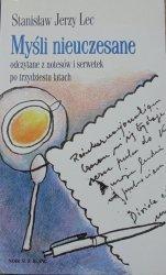 Stanisław Jerzy Lec • Myśli nieuczesane odczytane z notesów i serwetek po trzydziestu latach