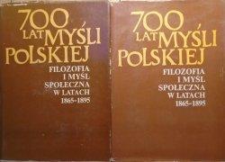 red. Barbara Skarga • 700 lat myśli polskiej. Filozofia i myśl społeczna w latach 1865-1895 [komplet]