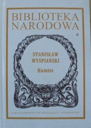 Stanisław Wyspiański • Hamlet