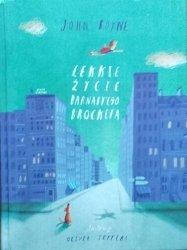 John Boyne, Oliver Jeffers • Lekkie życie Barnaby'ego Brocketa