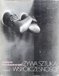 Adam Radajewski • Żywa sztuka współczesności