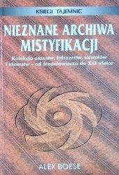 Alex Boese • Nieznane archiwa mistyfikacji