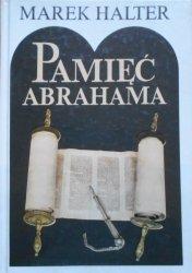 Marek Halter • Pamięć Abrahama