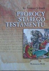 ks. Tomasz Jelonek • Prorocy Starego Testamentu