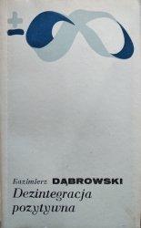 Kazimierz Dąbrowski • Dezintegracja pozytywna