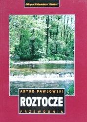 Artur Pawłowski • Roztocze. Przewodnik [Rewasz]