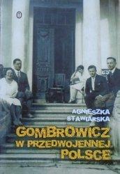 Agnieszka Stawiarska • Gombrowicz w przedwojennej Polsce