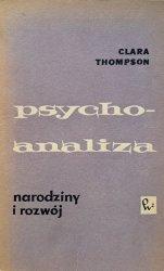Clara Thompson • Psychoanaliza. Narodziny i rozwój