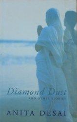 Anita Desai • Diamond Dust and Other Stories