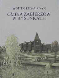 Wojtek Kowalczyk • Gmina Zabierzów w rysunkach