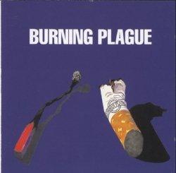 Burning Plague • Burning Plague • CD