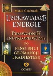 Marek Gajdziński • Uzdrawiające energie