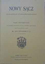 ks. Jan Sygański • Nowy Sącz, jego dzieje i pamiątki dziejowe
