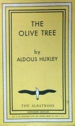 Aldous Huxley • The Olive Tree