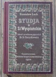 Stanisław Lack • Studia o St. Wyspiańskim [Stanisław Wyspiański]