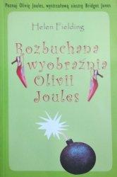 Helen Fielding • Rozbuchana wyobraźnia Olivii Joules