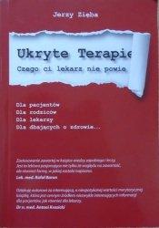 Jerzy Zięba • Ukryte terapie część 1.