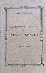 Piotr Chmielowski • Najnowsze prądy w poezyi naszej [1905]