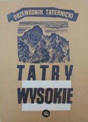 Witold H. Paryski • Tatry wysokie. Przewodnik taternicki część 14