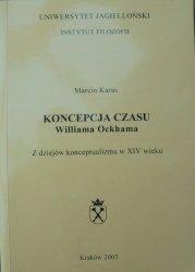 Marcin Karas • Koncepcja czasu Williama Ockhama. Z dziejów konceptualizmu w XIV wieku