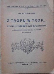 Jan Marchlewski • Z tropu w trop czyli czytanie tropów i śladów zwierząt. Opowiadania przyrodnicze dla młodzieży