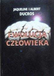 Jaqueline i Albert Ducros • Ewolucja człowieka